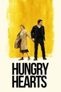 Watch Hungry Hearts Online Free in HD