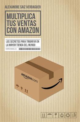 LIBRO - Multiplica tus ventas con Amazon Los secretos para triunfar en la mayor tienda del mundo Alexandre Saiz Verdaguer (Deusto - 10 Enero 2017) MARKETING & VENTAS Edición papel & digital ebook kindle Comprar en Amazon España