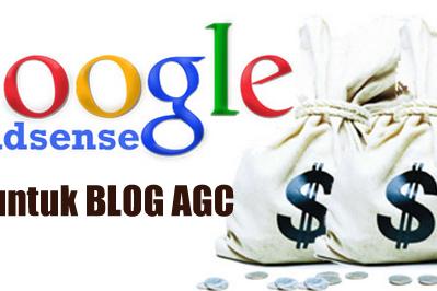 Blog AGC Aman Untuk Adsense, ini trik Rahasianya!