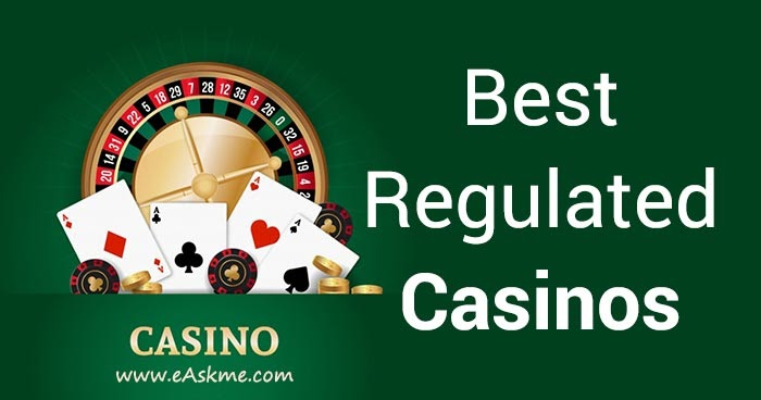 Online Casinos That Are Regulated
