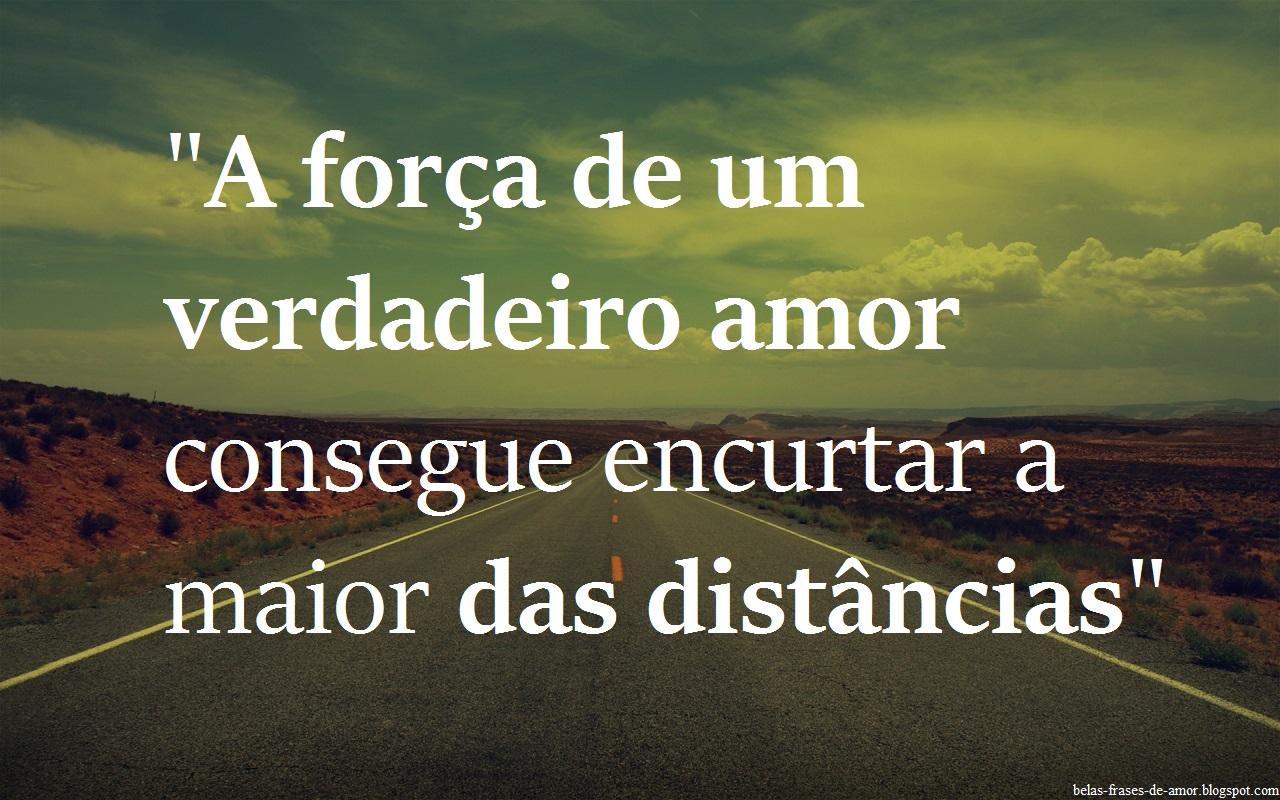 """A Cada Dia Que Nasce O Meu Amor Por Você Fica Mais Forte: Belas Frases De Amor: """"A Força De Um Verdadeiro Amor"""