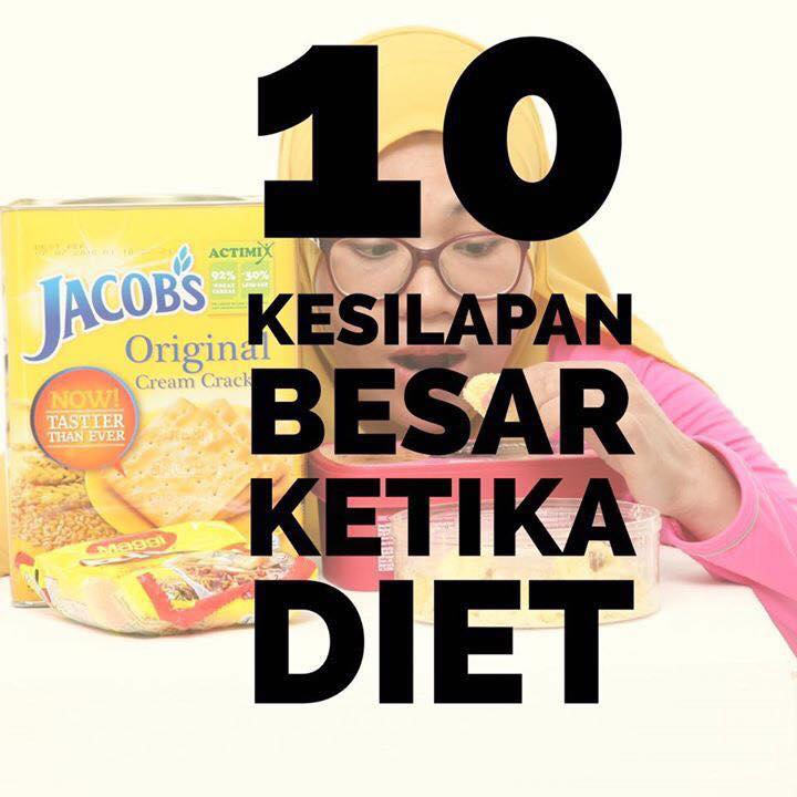 10 KESILAPAN BESAR KETIKA DIET !