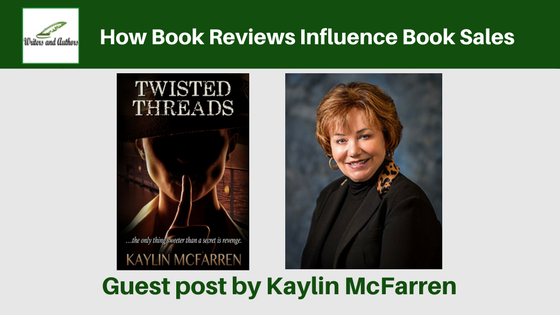 How Book Reviews Influence Book Sales, guest post by Kaylin McFarren