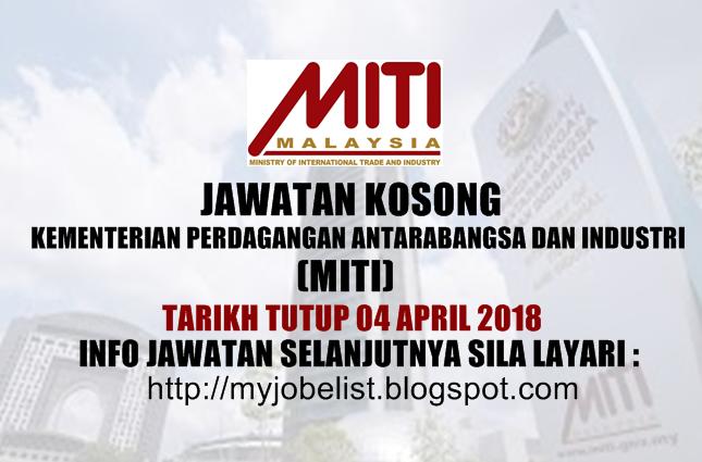 Jawatan Kosong Kementerian Perdagangan Antarabangsa dan Industri (MITI) 2018