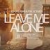(Download Audio)Leave Me Alone Khaligraph Jones - Wachana na mimi(New Mp3 )