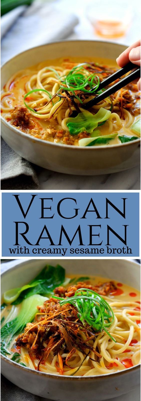 VEGAN RAMEN WITH CREAMY SESAME BROTH