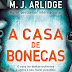 Passatempo: A Casa das Bonecas, de M. J. Arlidge