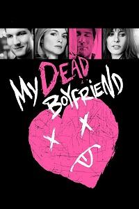 Watch My Dead Boyfriend Online Free in HD