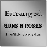 Estranged   Guns N Roses