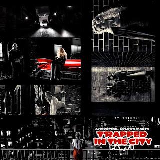 Audiospeak + Solo Da Masta - Trapped In The City (Talento Nuevo)