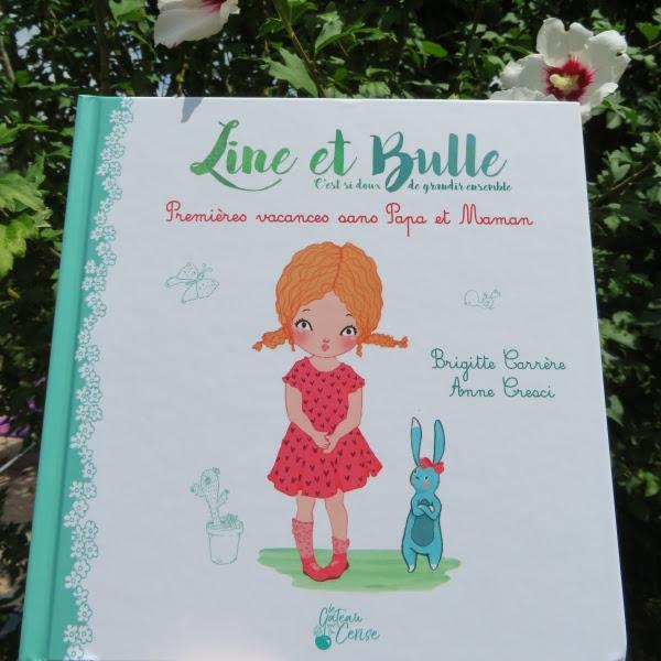 Line et Bulle, tome 1 : Premières vacances sans papa et maman de Brigitte Carrère et Anne Cresci
