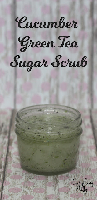 Cucumber and green tea sugar scrub recipe.