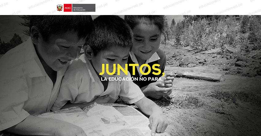 MINEDU presentó portal «Juntos, la Educación no Para», campaña para prevenir la deserción escolar - www.minedu.gob.pe/laeducacionnopara