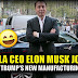 BREAKING : Tesla CEO Elon Musk Joins President Trump's New Manufacturing Council