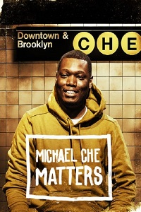 Watch Michael Che Matters Online Free in HD