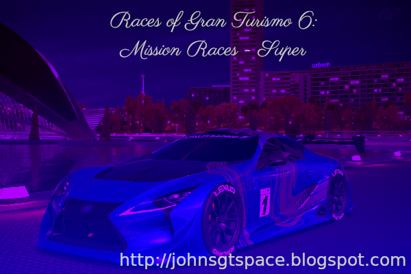Gran Turismo 6 Super Mission Races