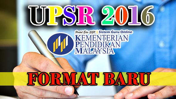 Format Baru UPSR 2016