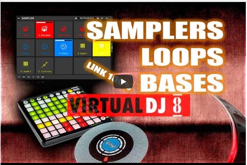 PACK SAMPLER LOOPS BAES + TUTORIAL VIRTUAL DJ 8