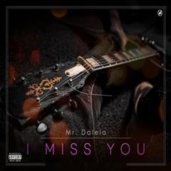 Nelson Dalela - I Miss You