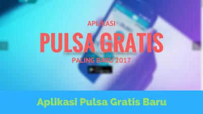 Aplikasi Pulsa Gratis yang Membayar Mahal Terbaru 2017