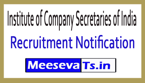 Institute of Company Secretaries of India ICSI Recruitment