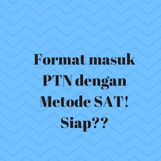 Ujian SAT Format Baru Tes Masuk PTN