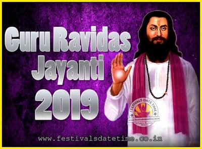 2019 Guru Ravidas Jayanti Date & Time, 2019 Ravidas Jayanti Calendar