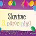 Slavíme třetí narozeniny, slavte s námi!