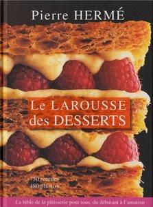 Télécharger Livre Gratuit Le Larousse des Desserts pdf