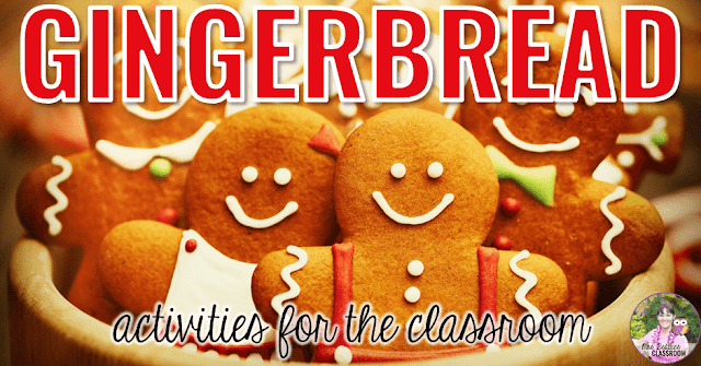 "Photo of gingerbread cookies with text, ""Gingerbread activities for the classroom."""
