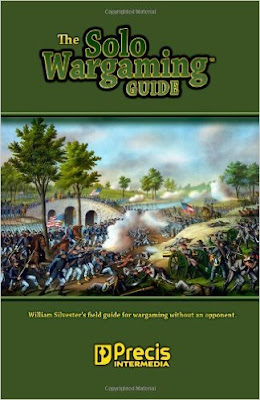 The Solo Wargaming Guide by William Silvester (2013)