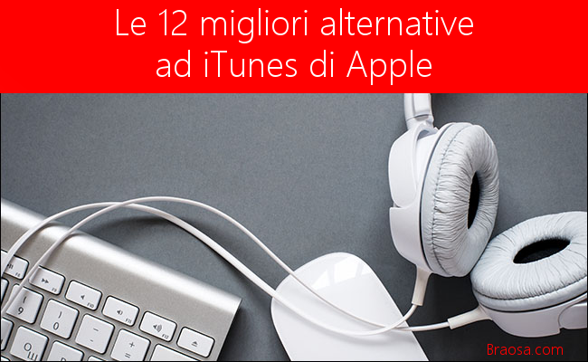 Le alternative più interessanti ad Apple iTunes