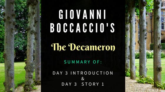 The Decameron Day 3 Story 1 by Giovanni Boccaccio- Summary