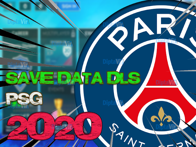 Update-Prediksi-Save-Data-Dream-league-Soccer-PSG-Musim-2020-2021