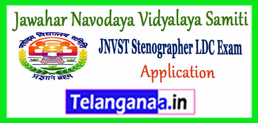 JNVST Jawahar Navodaya Vidyalaya Samiti Stenographer LDC Recruitment 2017-18 Store Keeper Application