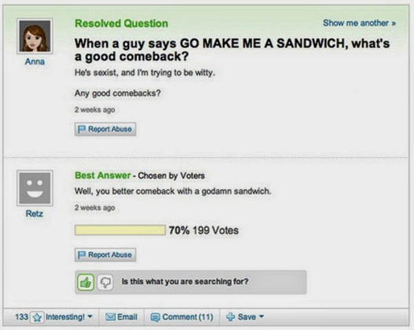 What's a good comeback when a man asks you to make him a sandwich
