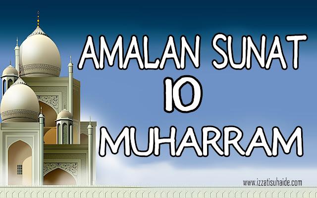 Amalan Sunat 10 Muharram