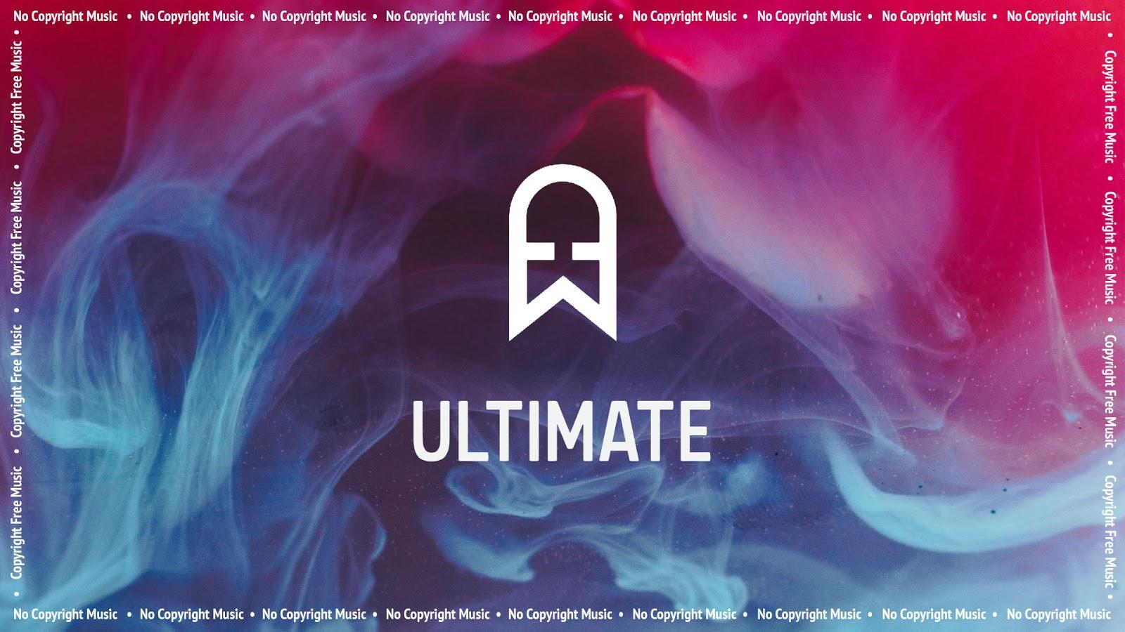 EcroDeron - Ultimate - No Copyright Music - Copyright Free Music - Vlog Music
