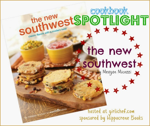 The New Southwest #CookbookSpotlight | www.girlichef.com