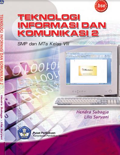 Download Buku Siswa KTSP SMP dan MTs Kelas 8 Teknologi Informasi Dan Komunikasi 2