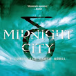 Review: Midnight City (Conquered Earth #1)