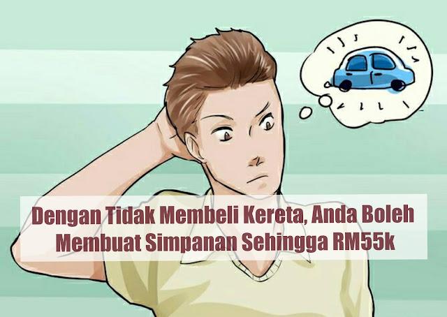Korbankan Kehendak Berkereta, Anda Mampu Mempunyai Simpanan Mencecah RM55K Dalam 3 Tahun