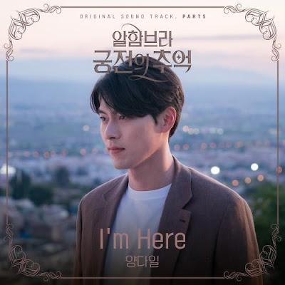 Lirik Lagu Yang Da Il – I'm Here (OST Memories of the Alhambra)