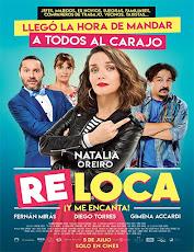 pelicula Re Loca (2018)