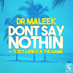Dr Maleek - Don't Say Nothin (feat. Tory Lanez & The Game) - Single Cover