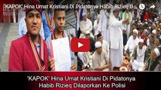 KAPOK!!! Hina Umat Kristiani Di Pidatonya Habib Rizieq Dilaporkan Ke Polisi
