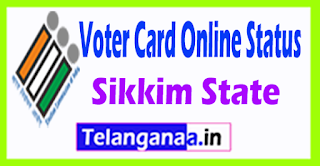 Sikkim Voter Id Card Status Online