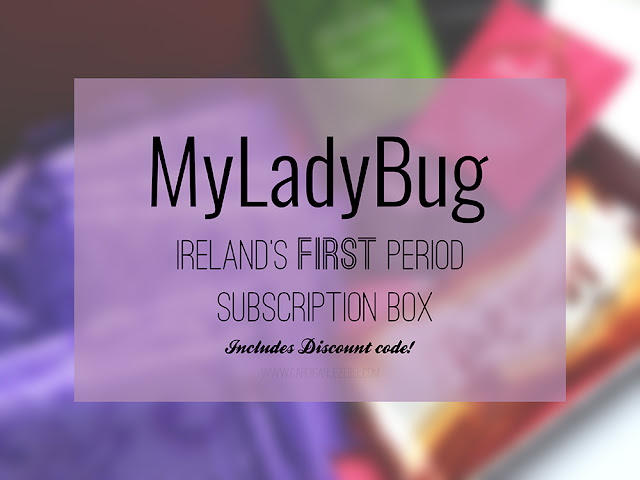 "Blured background with ""*MyLadyBug: Ireland's First Period Subscription Box!"" written over it"