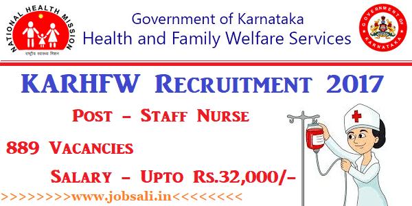 KARHFW Staff Nurse Recruitment 2017, latest staff nurse vacancy in karnataka govt,