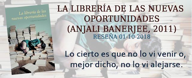https://inquilinasnetherfield.blogspot.com/2018/10/resena-by-mb-la-libreria-de-las-nuevas-oportunidades-anjali-banerjee.html